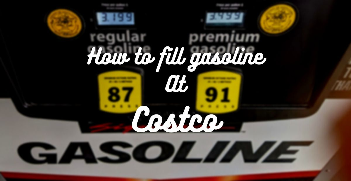 How to fill gasoline At Costco