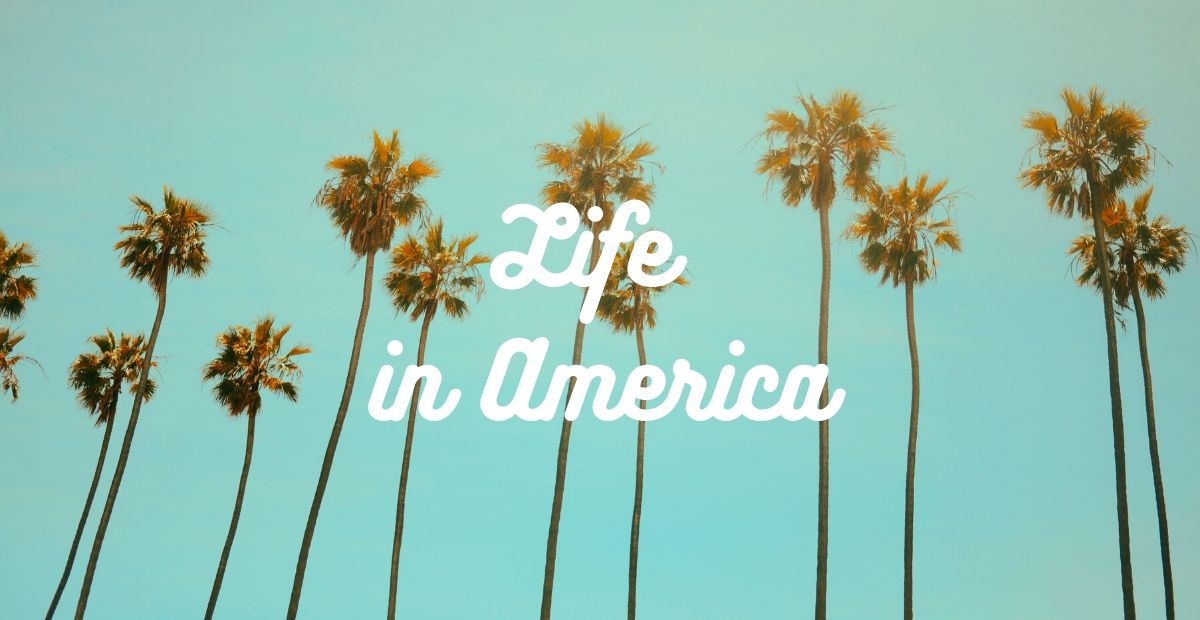 アメリカ生活